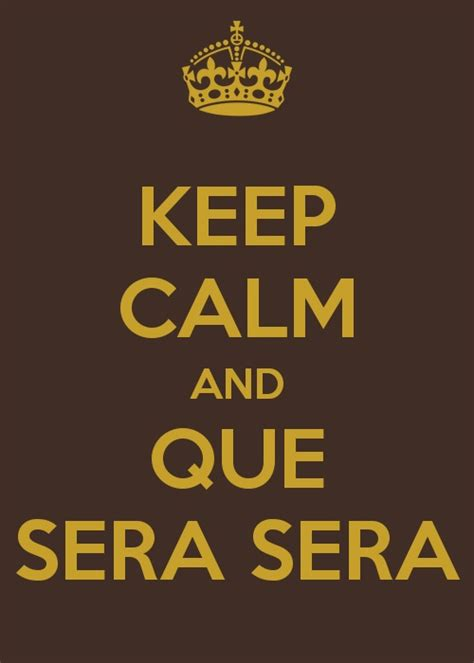 1000+ images about Que Sera Sera