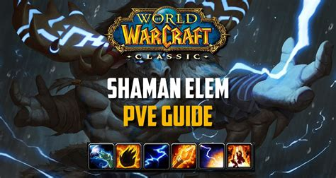 Elemental Shaman PvE Guide - Spec, Rotation, Macros, BiS Gear