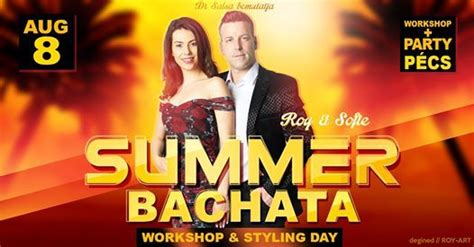 Summer Bachata Workshop & Styling Day & Dance Party